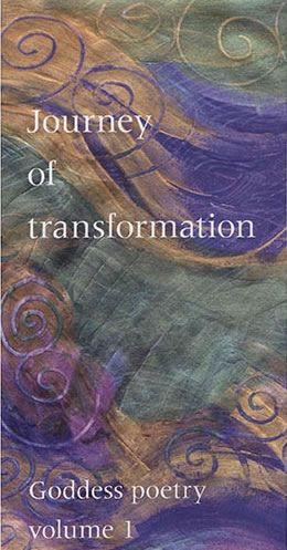 Journey of Transformation Goddess Poetry