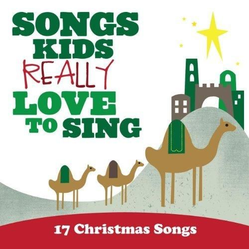 Kids Choir - Songs Kids Really Love To Sing: 17 Christmas Songs
