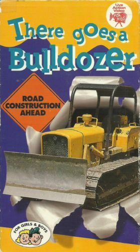 There Goes A Bulldozer Live Action Video For Kids Ages 3 to 8 on vhs in DVDs…