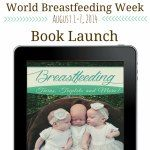 BOOK LAUNCH- Breastfeeding Multiples! part of #LatchOnLinkUp celebrating National #breastfeeding Month
