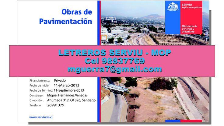 Cel, 98837769, LETREROS, DE, OBRA, PERMISO DE EDIFICACION, SERVIU, MOP,