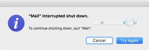 Fix: Mail Interrupted Shut Down – Mac OS X