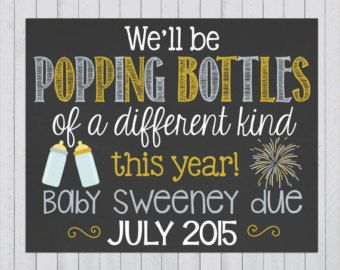 New Years Themed Pregnancy Announcement Chalkboard Poster // Pregnancy Reveal Photo Prop Chalk Board // New Year // Funny // Popping Bottles