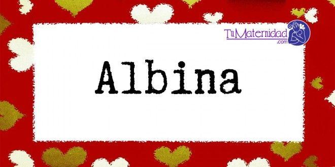 Conoce el significado del nombre Albina #NombresDeBebes #NombresParaBebes #nombresdebebe - http://www.tumaternidad.com/nombres-de-nina/albina/