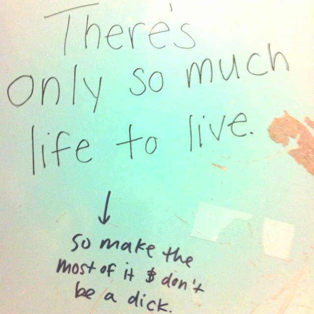 Wisdom On A Bathroom Stall