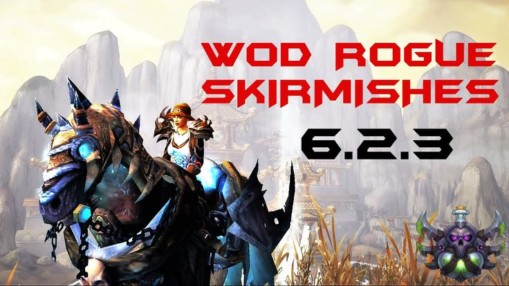 Sengal | Assassination Rogue Skirmishes | 6.2.3 Rogue PvP