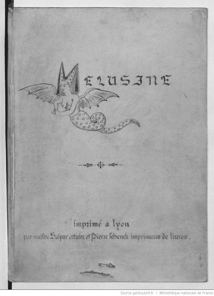 Histoire de Mélusine, par Jean d'Arras -- 1485-1486 -- livre