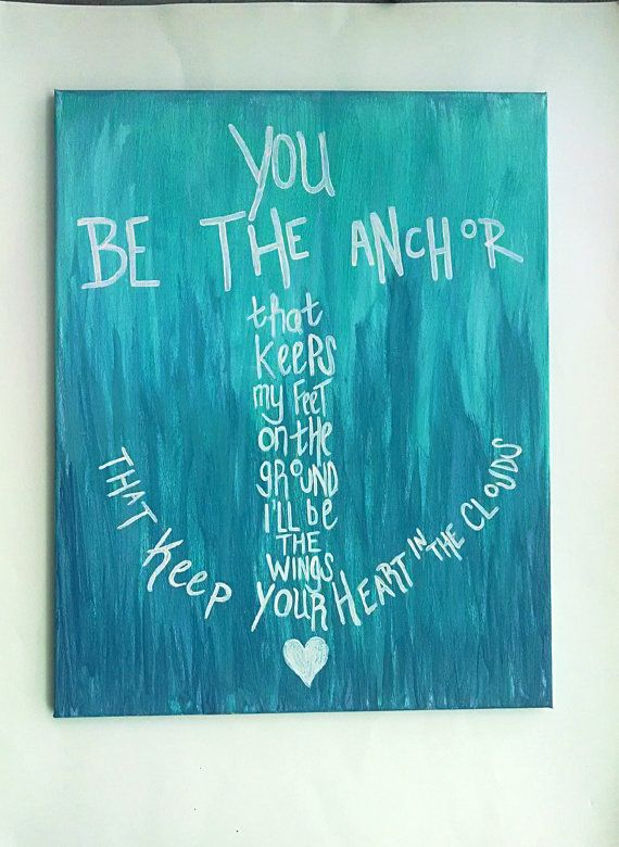 You be the anchor canvas painting nautical by EnglishBliss on Etsy, $25.00
