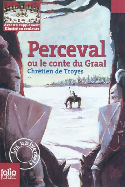 Perceval ou le conte du Graal - Chrétien de Troyes - the first story of the holy grail