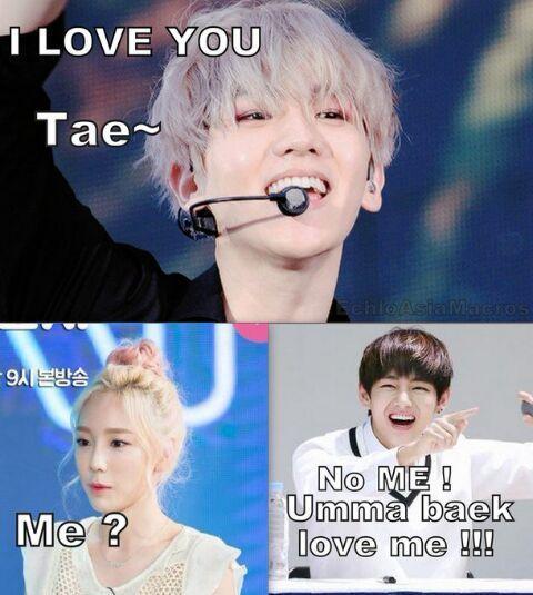 BaekHyun : JE T'AIME Tae ~TaeYeon : Moi ?TaeHyung : Non MOI ! Umma Baek m'aime moi !!