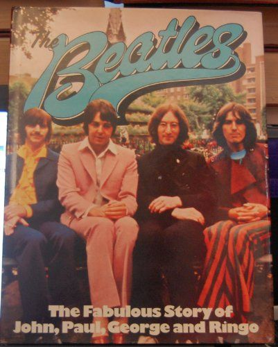 #music #biography : Beatles.  The Fabulous Story of John, Paul, George and Ringo. Octopus in association with Phoebus, sans date. 92 pp. reliées en anglais.