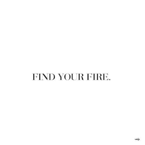 find your fire girl