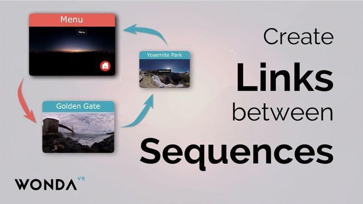 Wonda VR Basics   Create Links between Sequences