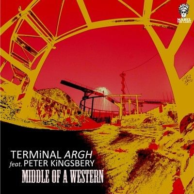Terminal Argh feat. Peter Kingsbery - 'Middle of a Western'