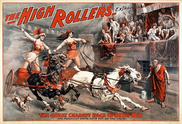Theatrical poster advertising a burlesque show by The High Rollers Extravaganza Co., colour lithograph, c. 1900.