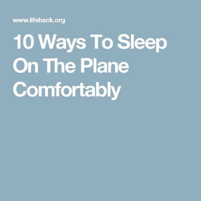 10 Ways To Sleep On The Plane Comfortably