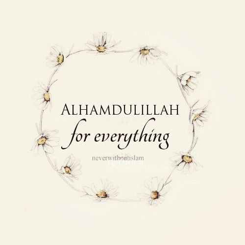The 25 best alhamdulillah for everything ideas on pinterest i alhamdulillah thecheapjerseys Choice Image