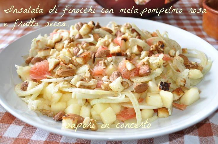 Insalata di finocchi con mela,pompelmo rosa e frutta secca