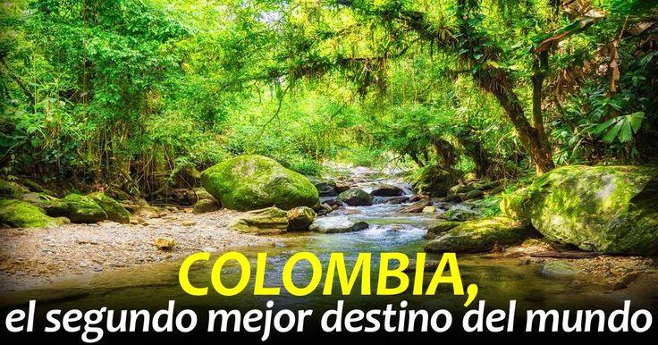 En 2017, Colombia entre los mejores destinos del mundo