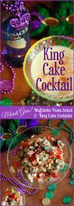Mardi Gras Muffaletta Pasta Salad and King Cake Cocktail recipe | homeiswheretheboatis.net #mardigras #party