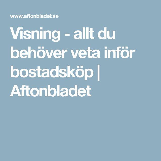 Visning - allt du behöver veta inför bostadsköp   Aftonbladet