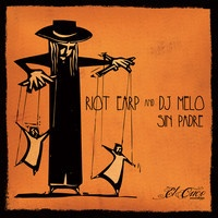 $$$ DAT BASS THO #WHATDIRT $$$ Riot Earp & DJ Melo - Sin Padre [ECRWEBPR012] by El Cuco Recordings on SoundCloud