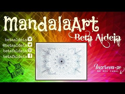 Mandala Art 1 - Beta Aldeia - YouTube
