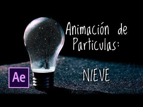 Tutorial Animación de partículas: Nieve en After Effects - YouTube