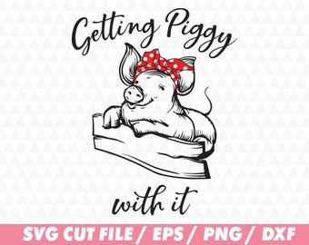 Download Getting piggy with it svg, Pig svg, Cute face svg, Cute ...