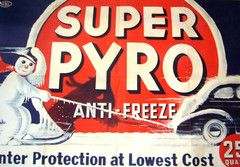1920s Original American Art Deco Poster, Super Pyro Anti Freeze