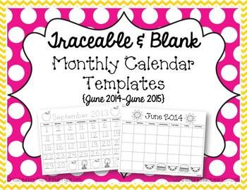 Traceable & Blank Monthly Calendar Templates to use during Calendar time - could glue them into math journals... {June 2014-June 2015} (FREE)