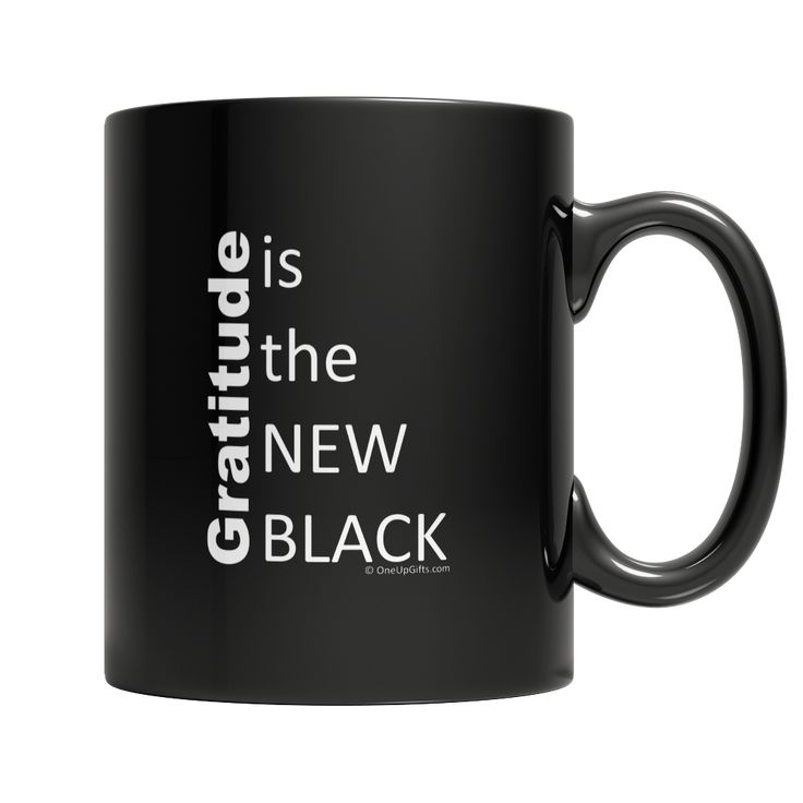 MUG: Gratitude is the new black