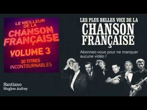 """Top titres – Hugues Aufray Hugues Aufray - Topic  3264 vidéos +++++ par """" VISITER"""" +++++ 1ère = Santiano"""