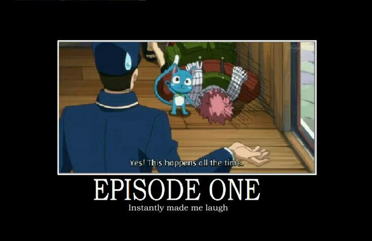 Episode one: instantly made me laugh, yes! This happened all the time, text, quote, Natsu, conductor, Happy, motion sickness, funny; Fairy Tail