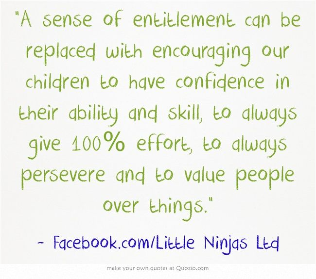 how to break the sense of entitlement