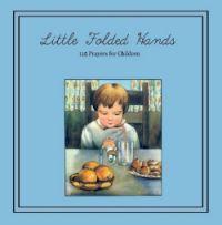 """FREE ~ Little Folded Hands ~ 115 Prayers for Children"""" 59 Pages!Free Homeschool, Christian Homeschool, Homeschool Ideas, Book Worth, Homeschool Deals, Folding Hands, 115 Prayer, Boys Stuff, Homeschool Stuff"""