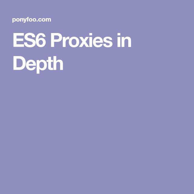 ES6 Proxies in Depth