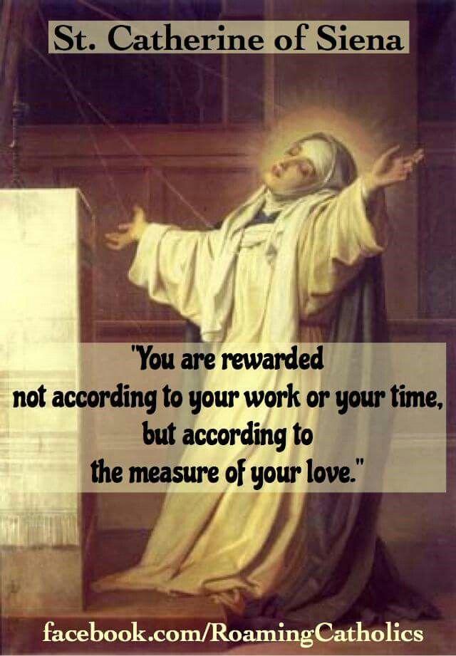 St. Catherine of Siena quotes. Catholic Saints