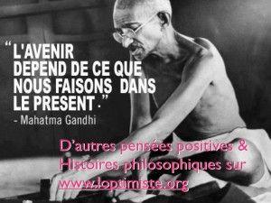 Citation et pensée positive de Ghandi publiée par loptimiste.org