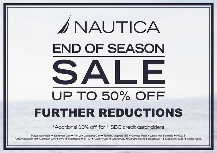 Nautica End of Season SALE! Further Reductions start TODAY!