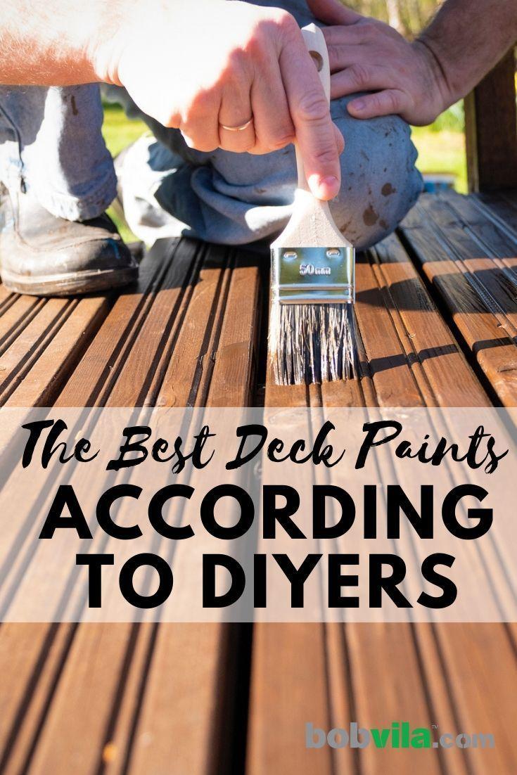 The Best Deck Paints For Diyers Cool Deck Deck Paint Staining Deck
