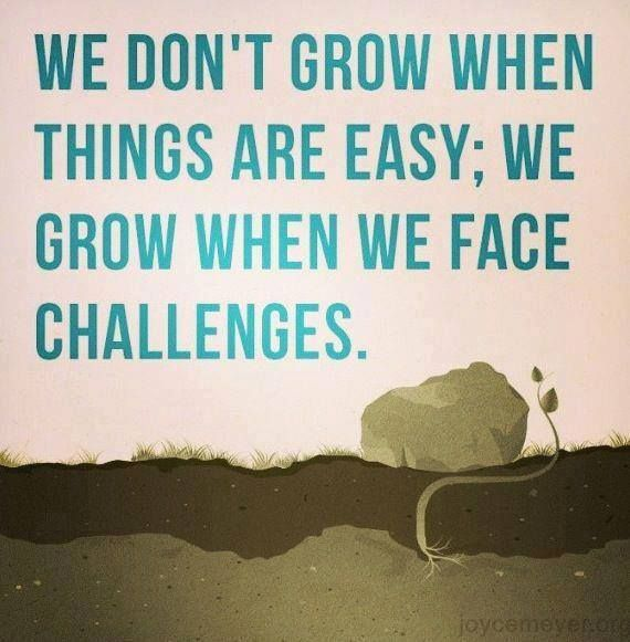 """We don't grow when things are easy; we grow when we face challenges."" #quotes #strength #motivational"