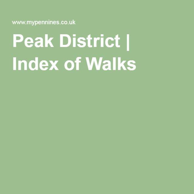 Peak District | Index of Walks