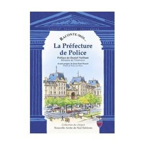 La Préfecture de Police - http://www.lacollectionducitoyen.fr/fr/defense/36-la-prefecture-de-police.html