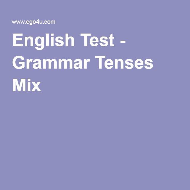 English Test - Grammar Tenses Mix