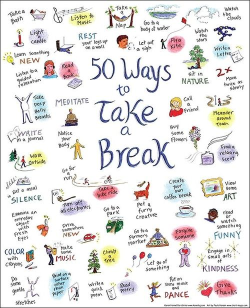 50 Ways to Take a Break, great way to take care of yourself if you are feeling a little down...