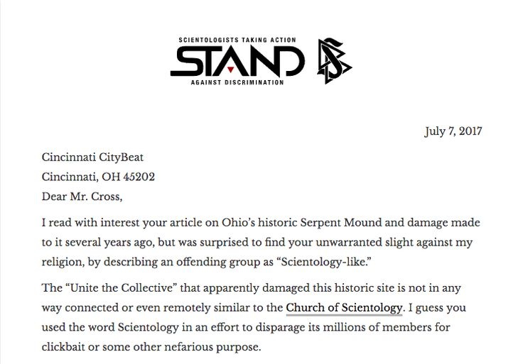 """Unnecessary Discrimination by @CincinnatiCityBeat    Read the full letter on the @STANDleague site http://qoo.ly/m5874    Adhering to your formula, one could describe a Christian group as """"pagan-like"""" or a political organization as """"cannibal-like"""" or, better yet, a media outlet as """"criminal-like."""" Those groups would certainly, and rightly, object strenuously to such analogies, as I do about your crack about Scientology."""