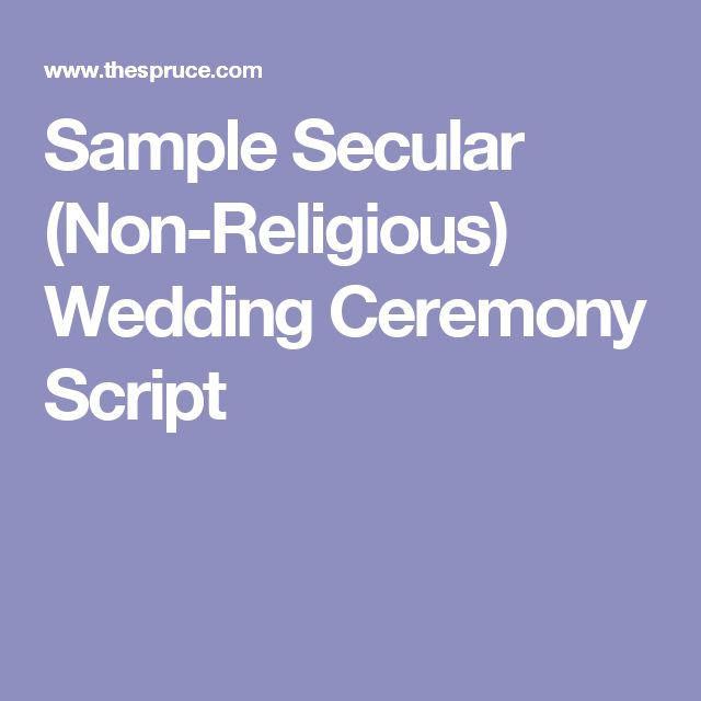 Sample Secular (Non-Religious) Wedding Ceremony Script