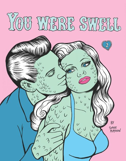 You Were Swell #2 by Sophie McMahan