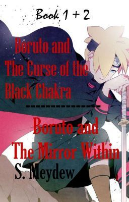 #wattpad #fanfiction Doubts, weakness, and thirst of creating new jutsu and technique had let Boruto seek for power and control of something inside him. When he met Kuroy Uchiha one day, he knew that his only chance on surpassing his father was to leave the village hidden in the village. Leaving his family, friends, an...